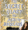 Secret Diary of Ashley Juergens